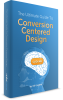 1toh9w5-the-ultimate-guide-to-conversion-centered-design-3d.png